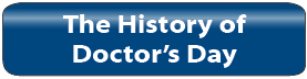 The History of Doctor's Day