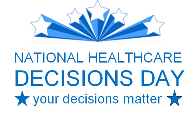National Healthcare Decisions Day!