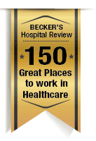 Becker's Hospital Review - 150 Great Places to Work In Health Care