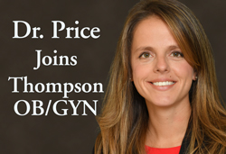Laura Price, MD joins Thompson Health OB-GYN. Now seeing patients in Victor and Canandaigua