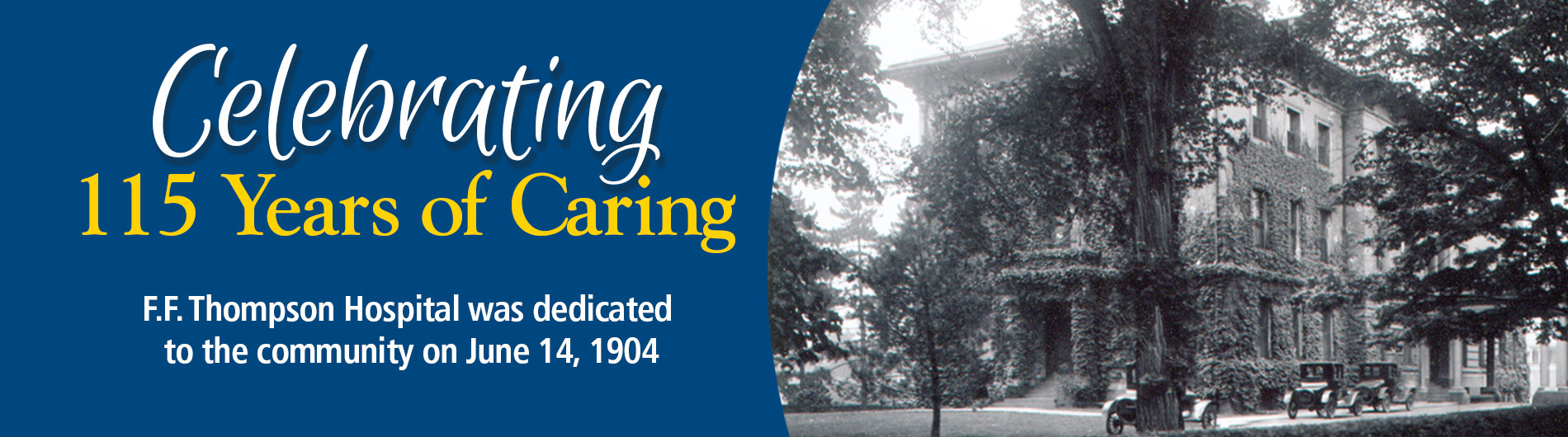Celebrating 115 Years of Caring