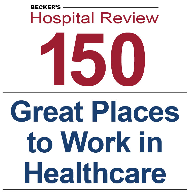 Becker's 150 Great Places to Work in Health Care