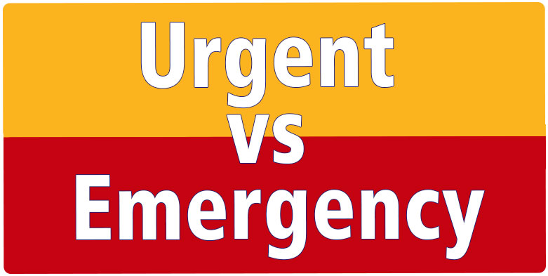 Urgent vs. Emergency - learn the difference